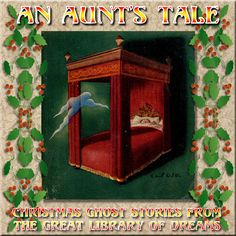 Hypnogoria: FROM THE GREAT LIBRARY OF DREAMS 15 - An Aunt's Tale