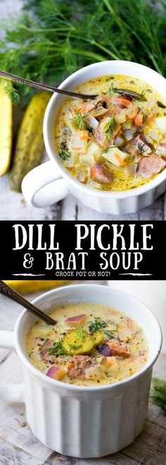 DILL PICKLE AND BRAT SOUP IS A HEARTY AND COMFORTING SOUP THAT CAN BE MADE IN THE CROCK POT OR SLOW COOKER ~ #soup #Octoberfest #tailgating #gameday #comfortfood #creamysoup #brats #dillpickles #fallsoup