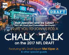 theres so much to see and do when the NFL Draft returns to Philadelphia in 2017 - discoverPHL.com Ron Jaworski, Philadelphia Sports, Chalk Talk, April 27, Special Guest, Nfl, Nfl Football