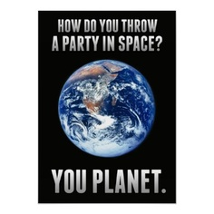 Zazzle LOL posters - Earth from Outer Space Posters. Use the code LOLPRFCTPOST for 53% off! #zazzle #posters #LOLposters