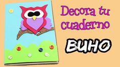 DECORA tu cuaderno con goma eva o foamy * Libreta en forma de BÚHO