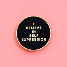 exclusive sxsw collab: i believe in self expression pin - ban.do