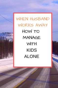 Having an infant, a toddler, and two school age children its challenging to be alone weekdays. How I managed with four small kids when husband works away. Family Travel, Children, Kids, It Works, About Me Blog, Parenting, Husband, Mom, Reading