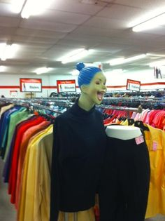 The only Mannequen this guy saw in a Goodwill Store..