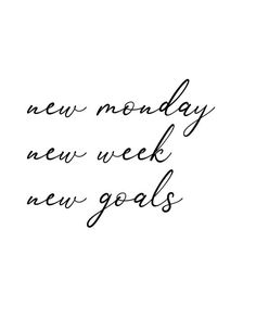 This item is unavailable - New Monday. New week. New goals. – printable motivational quote poster for your home or office. New Week Quotes, Good Day Quotes, Quotes To Live By, Quotes About Monday, Monday Work Quotes, Self Made Quotes, Beautiful Morning Quotes, Happy Monday Quotes, Monday Morning Quotes