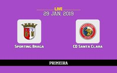 Sporting Braga vs Santa Clara: TV channel, predicted lineup, match details and how to watch live online (29/1/19) -  What channel is Sporting Braga v Santa Clara on? Is the game on tv today, predicted lineup, how to live stream the match online 29/1/19? > Not televised live in the UK! Match En Direct, Live Matches, Santa Clara, Direction, Lineup, About Uk, Channel, Game, Watch