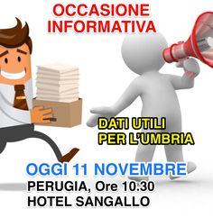 Questa Mattina, alle ore 10.30, in Perugia Hotel Sangallo (Parcheggio di Piazza Partigiani), Conferenza Informativa (di Claudio Ricci) su Dati e Progetti Utili per l'Umbria. Resoconto dei 400 Atti Presentati in Consiglio Regionale dal Gruppo Civico Umbria. 