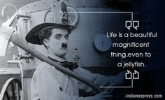 Considered an iconic figure, Chaplin made a career out of making people laugh and also showing the way with his wise words. Here are 10 inspirational quotes by him.