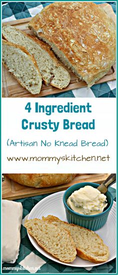 Mommy's Kitchen - Recipes from my Texas Kitchen : 4 Ingredient Crusty Bread Loaf Recipes, Quick Bread Recipes, Easy Bread, My Recipes, Baking Recipes, Kitchen Recipes, Group Recipes, Baking Breads, Homemade Butter