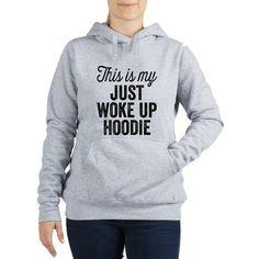 This Is My Just Woke Up Hoodie Women's Hooded Sweatshirt #funny #haha