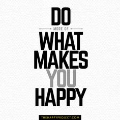 What makes you happy? What gives you joy and makes you feel at peace? Figure out what makes you happy and do more of those activities. Be grateful. Cross something off your to-do list. Pursue your passion and find your purpose. Spend more time with the people you love.  #happiness #happy #life #love #love life #grateful #gratitude #purpose #passion #positivity #blessed #lifeisbeautiful #inspiration #inspire #inspirational #inspo #yolo #adventure #change #journey #joy