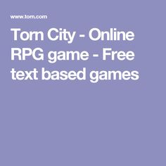 Torn City - Online RPG game - Free text based games