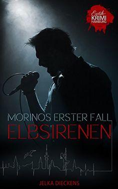 Elbsirenen: Morinos erster Fall (Der neue Hamburg-Krimi: ... https://www.amazon.de/dp/B01F1XTVJ6/ref=cm_sw_r_pi_dp_03xmxbANV4HCE