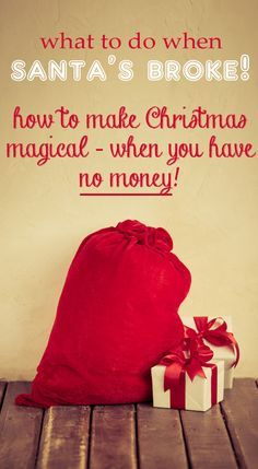 What to do when Santa's broke?!? Some awesome tips on how to have a magical holiday season - even when you have no money! I absolutely LOVE these ideas.  I'm going to choose some of these and make them new traditions. :)
