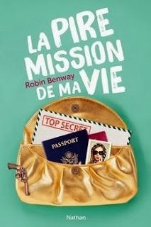 Robin Benway, La Pire Mission de ma vie (Also Known As Robin, Books To Read, Lunch Box, Appris, Trombone, Lectures, 2013, Patience, Beginning Sounds