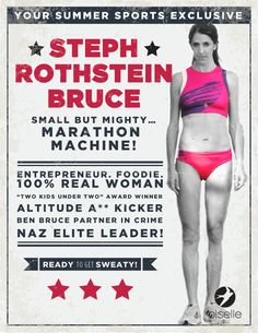 Steph Rothstein Bruce. The small but mighty marathon machine. #Rule40 campaign approved.