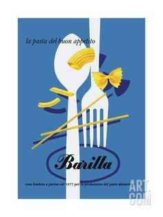 Barilla Pasta by Erberto Carboni|ポスター|Happy Graphic Gallery ハッピーグラフィックギャラリー Vintage Italian Posters, Pub Vintage, Poster Vintage, Vintage Food, Vintage Italy, Vintage Packaging, Packaging Design, Plakat Design, Advertising Poster