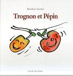 La maternelle de Laurène: Trognon et Pépin
