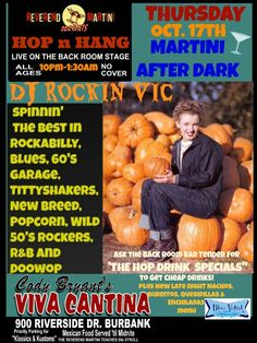 """Thursday Vinyl Spinn'n DJ Rockin Vic at The Record Hop n Hang Martini After Dark! Ask Bar tender for """"The Hop Drink Specials"""" for 10 buck Pitchers of Beer, 4 buck Well drinks! AND the new after the Kitchen is closed late night Hop menu Nachos, Burritos, Enchiladas, Quesadillas! Yummm. The Reverend Martini Presents Oct. 17th  at Cody's Viva Cantina, Burbank 10:pm-1:30am"""
