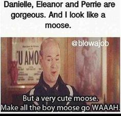 I do make all the moose go WAAAAA