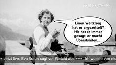 Beate Zschäpe weiß, dass sie nichts weiß. Und morgen dann vor dem Landgericht München: Die nächste Aussage einer Ahnungslosen...  Eva Braun vor Gericht: Einen Weltkrieg hat er angezettelt? Mir hat er immer gesagt, er macht Überstunden...  #spruch #sprüche #lustig #lustigesprüche #cool #witzig #humor #fun #lachen #spaß #unterhaltung #nonsense