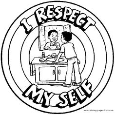i respect myself color page morale lesson color page education school coloring pages color plate coloring sheetprintable coloring picture
