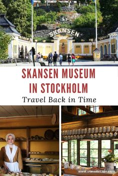 Skansen Museum in Stockholm: Travel Back in Time | Travellector #travel #travelips #Skansen #museum #Stockholm