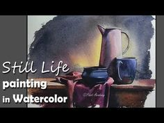 (933) Painting A Realistic Still Life in Watercolor | step by step - YouTube