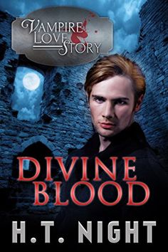 Divine Blood (Vampire Love Story Book 6) - Kindle edition by H.T. Night. Paranormal Romance Kindle eBooks @ Amazon.com.