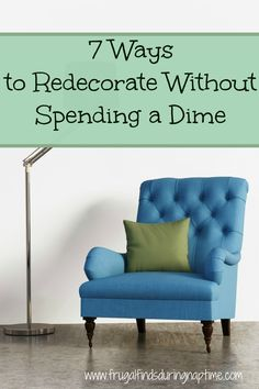 Use these tips to redecorate without spending a dime. #Redecorate #Frugal #DIY