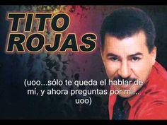 Video 5'01 (+ Letra) - Salsa - AYER ME DIJERON - Tito Rojas - https://www.youtube.com/watch?v=KDkZOSNLtQU