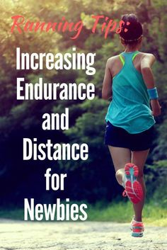 Healthy Tips Running Tips: Increasing Endurance and Distance for Newbies via - Want to increase your distance or endurance? Check out these running tips for all of the newbies out there from a pro to help you go the distance! Running Plan, How To Start Running, Running Workouts, How To Run Faster, Trail Running, Running Guide, Running Hacks, Running Schedule, Running Girls