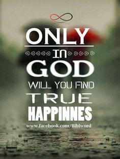 God=true Happiness