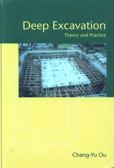 Deep Excavation: Theory and Practice Author : Chang-Yu Ou Pages : 552 pages Publisher : CRC Press Language : English Foundation Engineering, Economic Analysis, Economic Development, Civil Engineering, Research Paper, Civilization, This Book, Knowledge, Language
