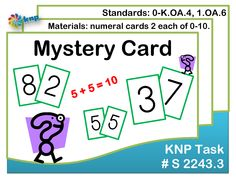 """Mystery Card"" - Tell the pairs of numbers that go together to make 10, without counting. Supports learning Common Core Standards: 0-K.OA.4, 1.OA.6 [KNP Task # S 2243.3]"