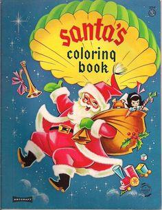 ''Santa's Coloring Book'' c1950s, Saalfield