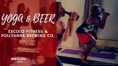 Join us for our First Yoga & Beer Night hosted by Excolo Fitness in Plainfield!! This event is perfect for anyone, and is a great way to try yoga for the first time! The Drink of Choice will be 'Summerly' provided by Pollyanna Brewing Company - The perfect drink to get you in the mood for good weather! We look forward to meeting all of you! #yoga #beer #sipandpose #yogabeer #beeryoga #event #plainfieldil #plainfield #fun #thingstodo