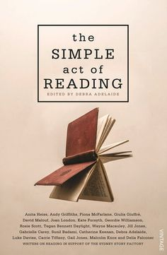 Review: The Simple Act of Reading Edited by Debra Adelaide   book'd out
