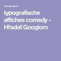 typografische affiches comedy - Hľadať Googlom