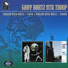 Gary Ntu Troop Bartz - Taifa/Uhuru: Harlem Bush Music