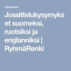 Jossittelukysymykset suomeksi, ruotsiksi ja englanniksi | RyhmäRenki