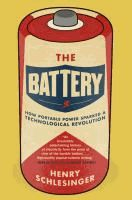 621.31242 SCH Traces the history of the battery, arguing that it is one of the greatest scientific and technological advances of modern times and exploring how it changed the way people lived.
