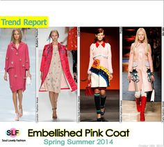 Embellished Pink #Coat #Fashion Trend for Spring Summer 2014 #FashionTrends2014 #spring2014 #trends2014 #pink #color #fashion #trends