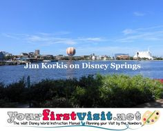 """Disney World's reimagineering of Downtown Disney into Disney Springs - the backstory.  (A must-read if you want to notice - and understand -  all the rich details of this """"new"""" area) 