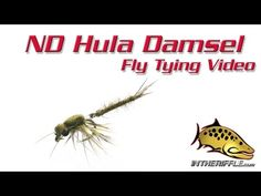 ND Hula Damsel Fly Tying Video Instructions