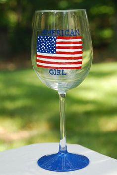American Girl, hand painted wine glass. Show your pride, every day!