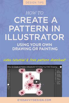 HOW TO CREATE A PATTERN IN ILLUSTRATOR USING YOUR OWN DRAWING OR PAINTING | EyeSavvy Design | How To Make A Pattern, Drawing, Painting, Free Pattern Download, Adobe Illustrator Tutorial, Pattern Tutorial #freedownload #illustratortutorial #freepattern #branding #branddesign #brandstudio