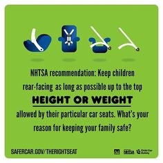 Keep children rear-facing as long as possible up to HEIGHT OR WEIGHT  http://ift.tt/1h6EsOQ #therightseat #pin
