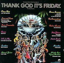 Thank God It's Friday - yes indeed. Star studded, including Debra Winger & Jeff Goldblum. See if you can spot Teri Nunn from Berlin as the underage disco-bunny wannabe. It's fabulous.