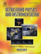 Ultrasound physics and instrumentation / Wayne R. Hedrick, David L. Hykes, Dale E. Starchman